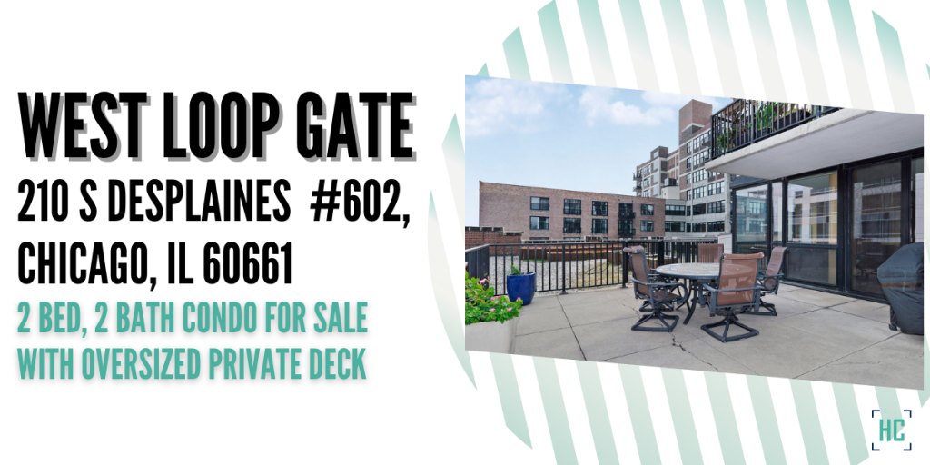 New Blog West Loop Gate Condo for Sale Downtown Chicago